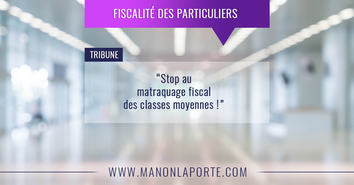 Matraquage fiscal des classes moyennes