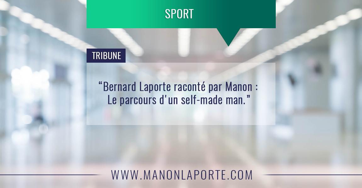 Bernard Laporte raconté par Manon