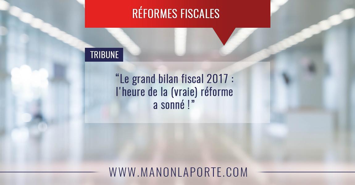Fiscalité et Economie : le grand bilan 2017