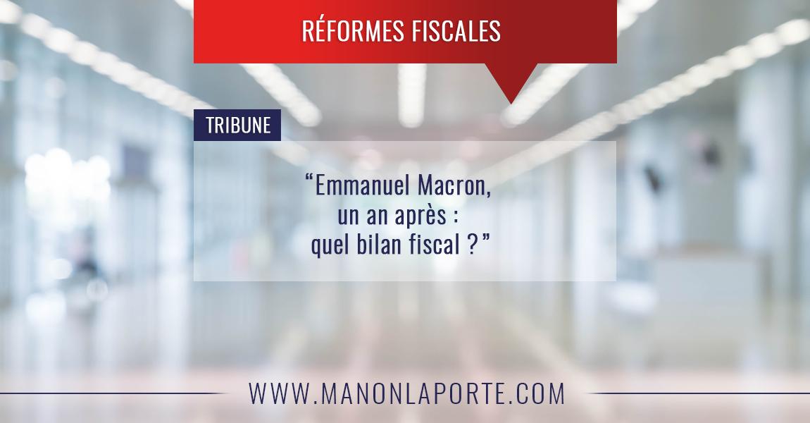 Emmanuel Macron, un an après : quel bilan fiscal ?