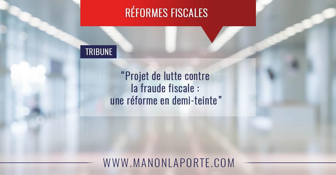 Projet de lutte contre la fraude fiscale : une réforme en demi-teinte