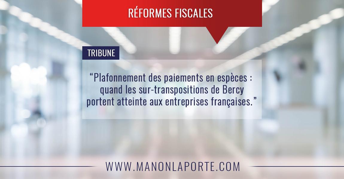 Plafonnement des paiements en espèces : quand les sur-transpositions de Bercy portent atteinte aux entreprises françaises
